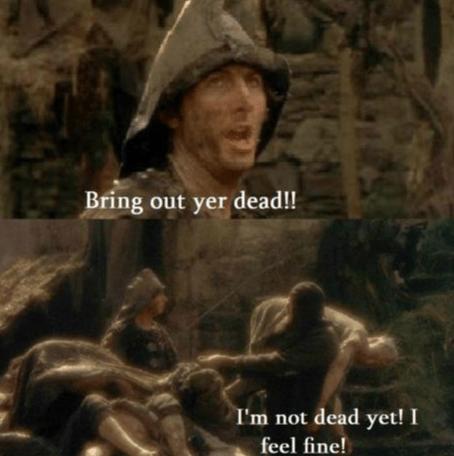 Monty Python 'I'm not dead yet'