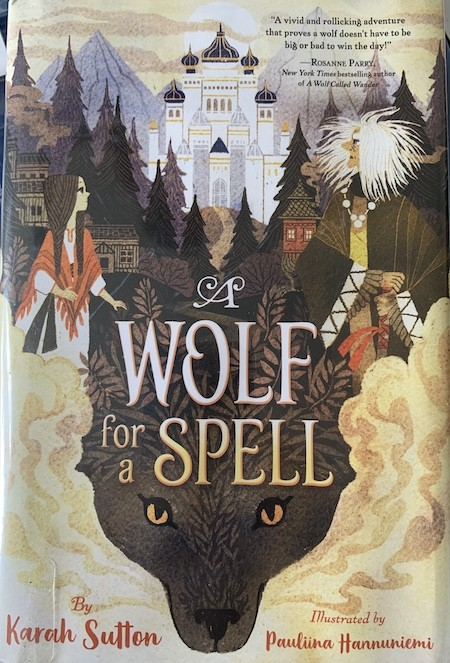 animal books for kids_A wolf for a spell